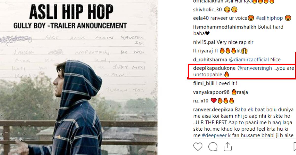 'गल्ली बॉय' का टीजर देख दीपिका ने की रणवीर की तारीफ, सोशल मीडिया पर ही लिखे ये शब्द