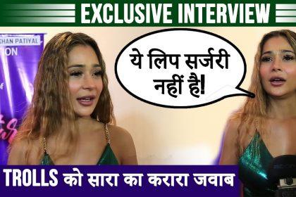 लिप सर्जरी का मजाक उड़ाने पर सारा खान ने ट्रोलर्स को कुछ यूँ दिया करारा जवाब, देखें एक्सक्लूसिव इंटरव्यू