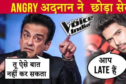 'द वॉइस ऑफ इंडिया' के सेट पर अरमान मलिक और अदनान सामी में हुई जमकर लड़ाई, एक दूसरे पर लगाया लेट होने का आरोप