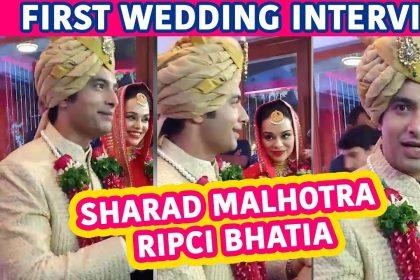 मीडिया से बात करते हुए शरद मल्होत्रा और रिप्सी भाटिया ने खोले अपने दिल के राज, बताया कैसे हुआ दोनों को प्यार