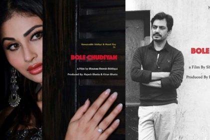 Mouni Roy Bole Chudiyan film Nawazuddin Siddiqui