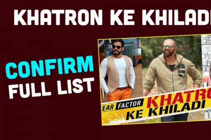 Khatron Ke Khiladi 10: रोहित शेट्टी ने लगाई इन कन्टेस्टेंट के नामों पर मुहर, यहां जानिए कौन-कौन है लिस्ट में