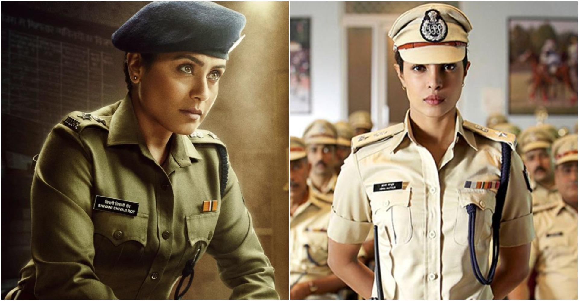 अभिनेत्री रानी मुखर्जी, प्रियंका चोपड़ा जोनस ने पुलिस का किरदार निभा कर बता दिया है की वह किसी से कम नहीं