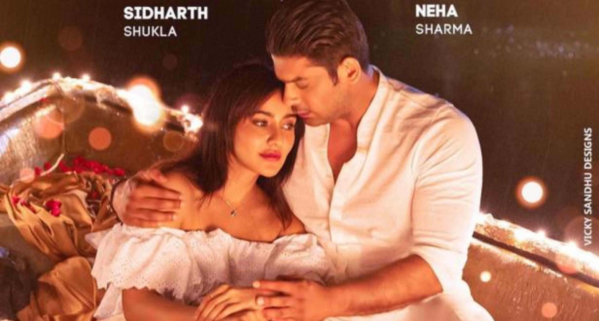 सिद्धार्थ शुक्ला और नेहा शर्मा की रोमांटिक केम्सिट्री तो गाने के पोस्टर में ही नज़र आ रही है